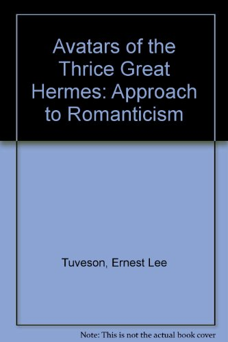 9780838722640: The Avatars of Thrice Great Hermes: An Approach to Romanticism