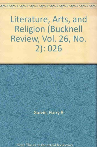9780838750216: Literature, Arts and Religion (Bucknell Review)