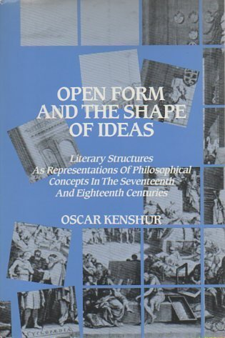 Open Form and the Shape of Ideas: Literary Structures As Representations of Philosophical Concepts ...