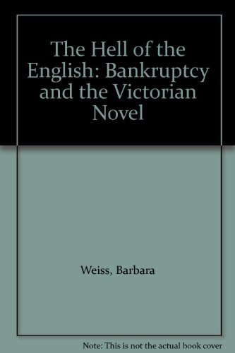 9780838750995: The Hell of the English: Bankruptcy and the Victorian Novel