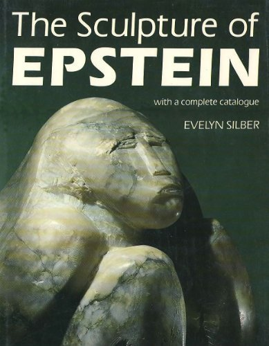 9780838751039: The Sculpture of Epstein: With a Complete Catalogue