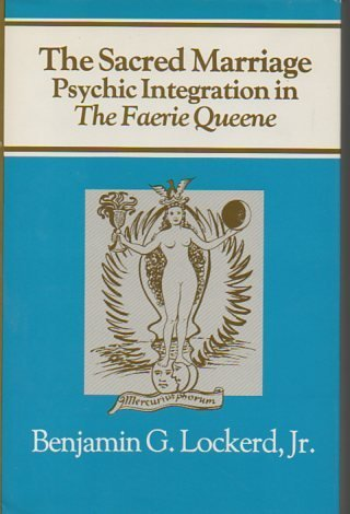 9780838751060: The Sacred Marriage: Psychic Integration in the Faerie Queene
