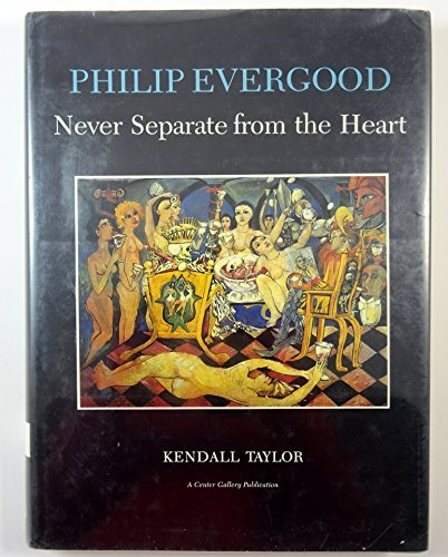 9780838751114: Philip Evergood: Never Separate from the Heart