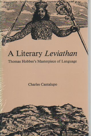 a literary analysis of leviathan by thomas hobbes Thomas hobbes's leviathan essay - in his book leviathan, thomas hobbes describes the nature of man as functioning solely upon the pursuit of desire for power and of.