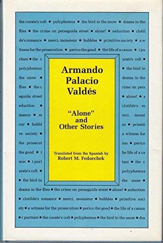 "Alone"" and Other Stories.: PALACIO VALDES, Armando."