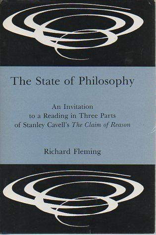 9780838752531: The State of Philosophy: An Invitation to a Reading in Three Parts of Stanley Cavell's the Claim of Reason