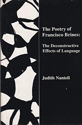9780838752777: The Poetry of Francisco Brines: The Deconstructive Effects of Language