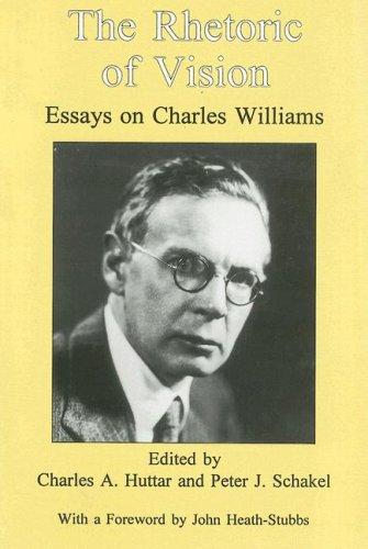 The Rhetoric of Vision: Essays on Charles Williams