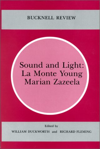 9780838753460: Sound and Light: La Monte Young & Marian Zazeela