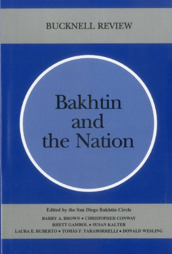 9780838754474: Bakhtin And The Nation (Bucknell Review)
