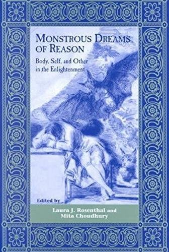 9780838754603: Monstrous Dreams of Reason: Body, Self, and Other in the Enlightenment (The Bucknell Studies in Eighteenth-Century Literature and Culture)