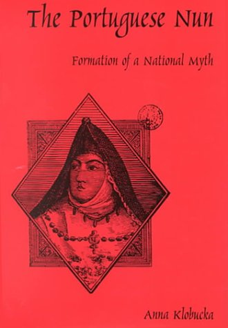 9780838754658: The Portuguese Nun: Formation of a National Myth