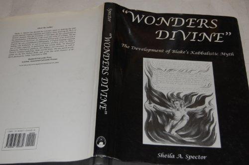 9780838754689: Wonders Divine: The Development of Blake's Kabbalistic Myth