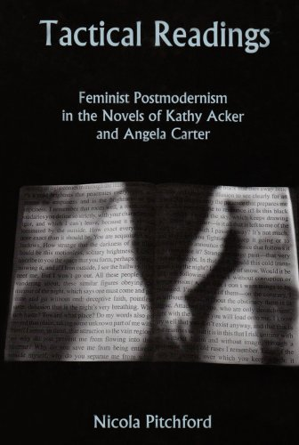 9780838754870: Tactical Readings: Feminist Postmodernism in the Novels of Kathy Acker and Angela Carter
