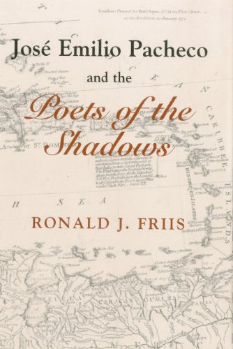 9780838754924: Jose Emilio Pacheco And The Poets of the Shadows (Bucknell Studies in Latin American Literature and Theory)