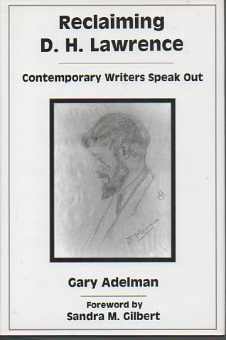 9780838755280: Reclaiming D. H. Lawrence: Contemporary Writers Speak Out