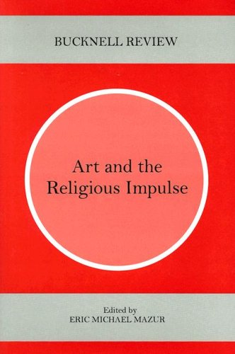 9780838755341: Art and the Religious Impulse (Bucknell Review)