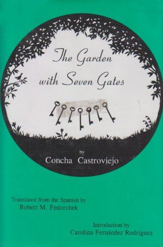Garden with Seven Gates.: CASTROVIEJO, Concha.