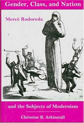 9780838755624: Gender, Class, and Nation: Merce Rodoreda and the Subjects of Modernism