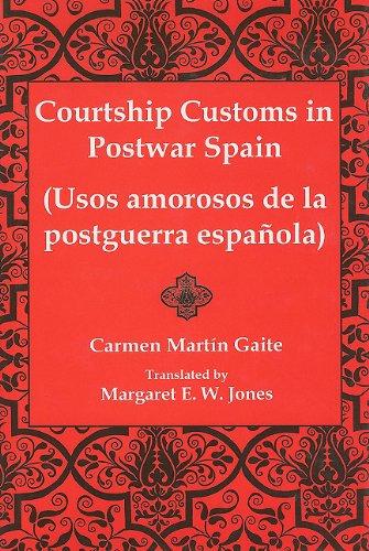 9780838755747: Courtship Customs in Postwar Spain/Usos Amorosos De LA Postguerra Espanola