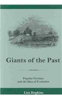 Giants of the Past: Popular Fictions and the Idea of Evolution: Lisa Hopkins