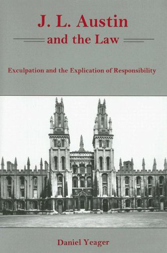 9780838756218: J. L. Austin And the Law: Exculpation And the Explication of Responsibility