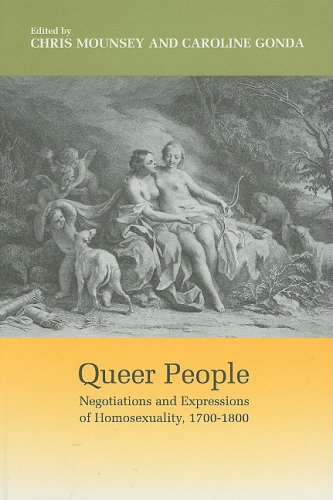 9780838756676: Queer People: Negotiations and Expressions of Homosexuality, 1700-1800 (Bucknell Studies in Eighteenth-Century Literature and Culture)