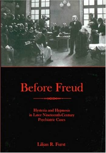 9780838756980: Before Freud: Hysteria and Hypnosis in Later Nineteenth-Century Psychiatric Cases