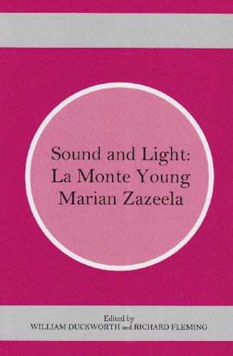 9780838757383: Sound and Light: La Monte Young and Marian Zazeela