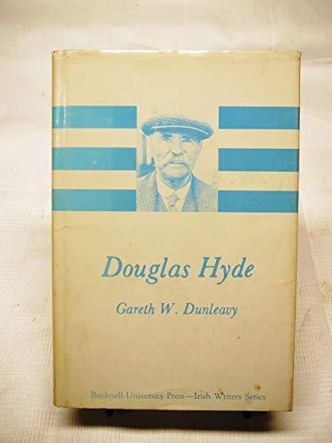 DOUGLAS HYDE.: Dunleavy, Gareth W.
