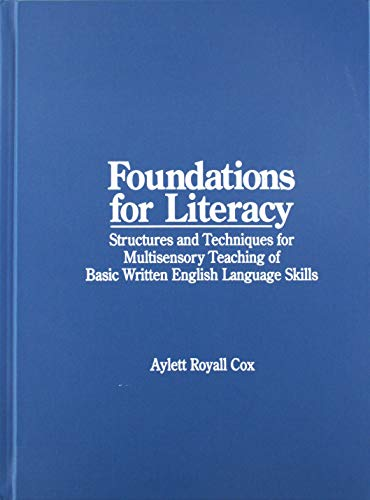 9780838804254: Foundations for Literacy: Structures and Techniques: Multisensory Teaching of Basic Language Skills; Reading, Handwriting, Spelling, Verbal Expression