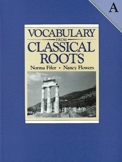 Vocabulary from Classical Roots a: Answer Key (0838808654) by Fifer; Norma Fifer; Nancy Flowers