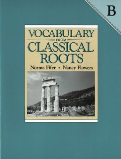 9780838808665: Vocabulary from Classical Roots B: Answer Key