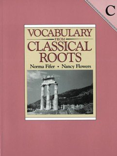 9780838808672: Vocabulary from Classical Roots Book C - Answer Key Only