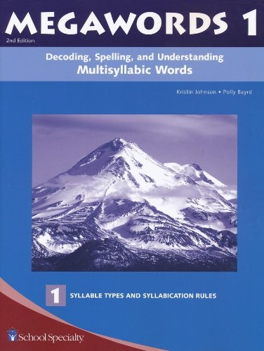 9780838809006: Decoding, Spelling, and Understanding Multisyllabic Words: Syllable Types and Syllabication Rules (Megawords, Book 1)