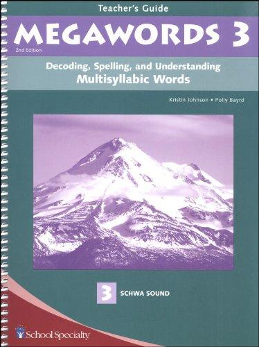 9780838809051: Decoding, Spelling, and Understanding Multisyllabic Words: Schwa Sound (Megawords, Book 3: Teacher's Guide)