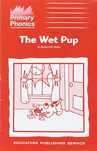 9780838815069: The Wet Pup (More primary phonics, set M1, Book 7 : Workbooks and phonetic storybooks for kindergarten through grade four)