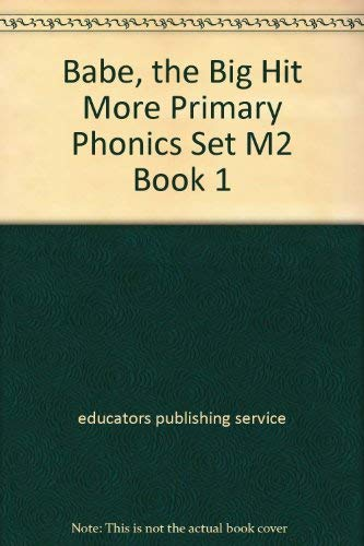 9780838815106: Babe, the Big Hit More Primary Phonics Set M2 Book 1