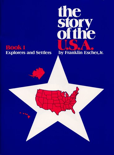 9780838816318: Story of the U.S.A.: Book 1 Student Explorers And Settlers