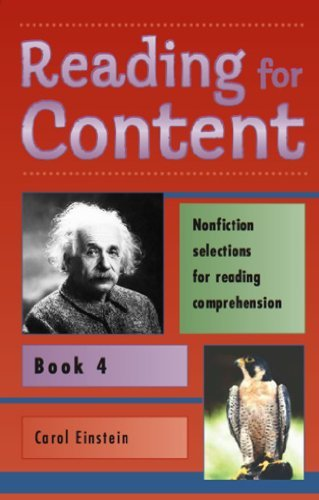 Reading for Content: Nonfiction Selections for Reading Comprehension, Book 4 (9780838816547) by Carol Einstein