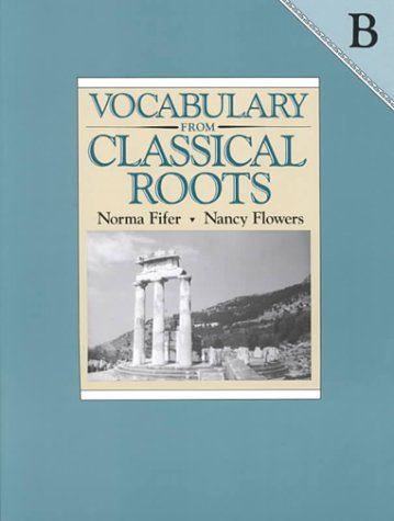 9780838822548: Vocabulary from Classical Roots B