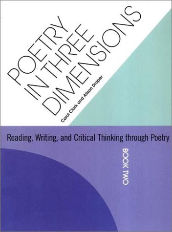 9780838823682: Poetry in Three Dimensions: Reading Writing and Critical Thinking Through Poetry (Book Two)