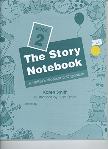9780838825266: The Story Notebook A writer's Workshop Organizer