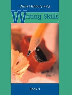 Writing Skills (0838825656) by Diana Hanbury King