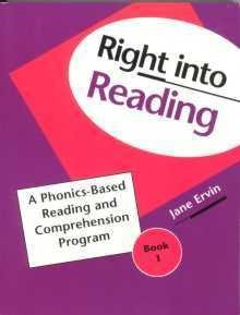 Right into Reading Book 2: A Phonics-based Reading and Comprehension Program Student Edition (0838826032) by Jane Ervin