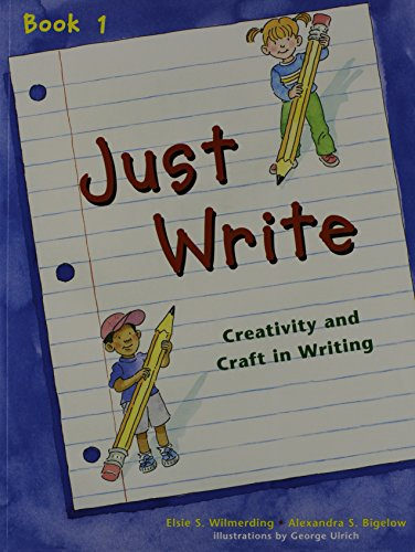 9780838826256: Just Write Book 1: Creativity and Craft in Writing