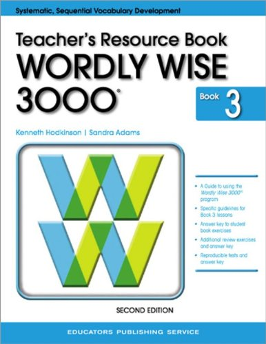 9780838828342: Wordly Wise 3000, Book 3: Teacher Resource Book (Systematic, Sequential Vocabulary Development)
