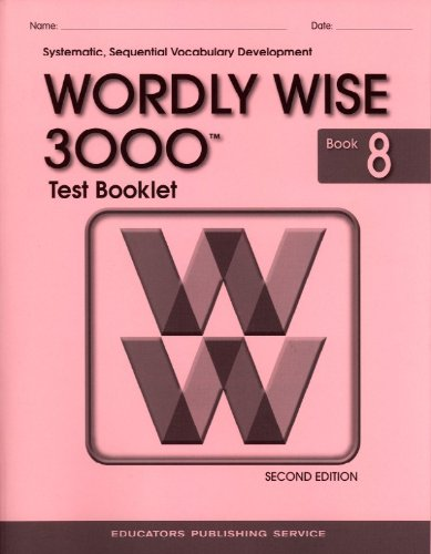 9780838829387: Test Booklet for Wordly Wise 3000, Book 8 Grade 8