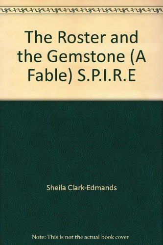 9780838838617: The Roster and the Gemstone (A Fable) S.P.I.R.E