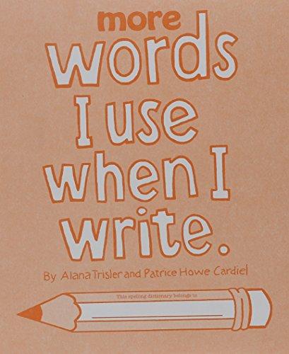More Words I Use When I Write: Trisler, Alana